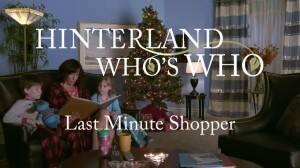 22mins1203-hinterland-last-minute-shopper