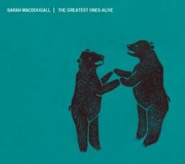 Sarah-MacDougall-The-Greatest-Ones-Alive-260x231.jpg