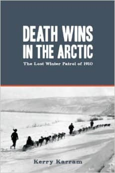 Download-Death-Wins-in-the-ArcticThe-Lost-Winter-Patrol-of-1910-by-Kerry-Karram-free-PDF-and-EPUB.jpg