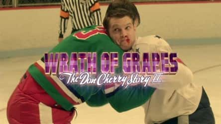 Wrath Of Grapes The Don Cherry Story Ii Part 1 Canada