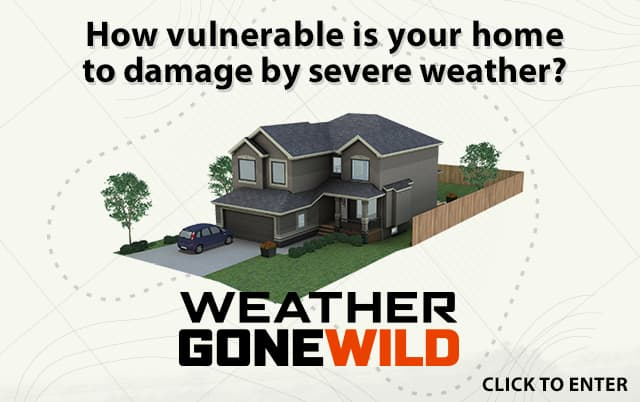 Is your home prepared for extreme weather? Click here to get a personal home assessment.