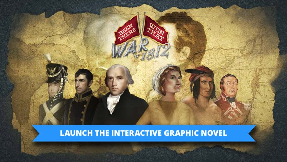 The War of 1812: A Graphic Novel