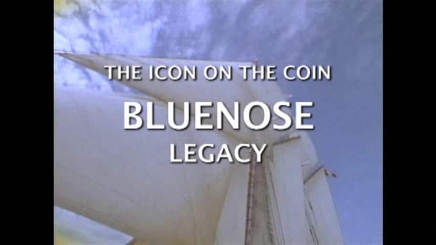 The Bluenose Legacy