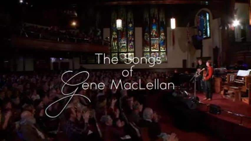 The Songs of Gene MacLellan