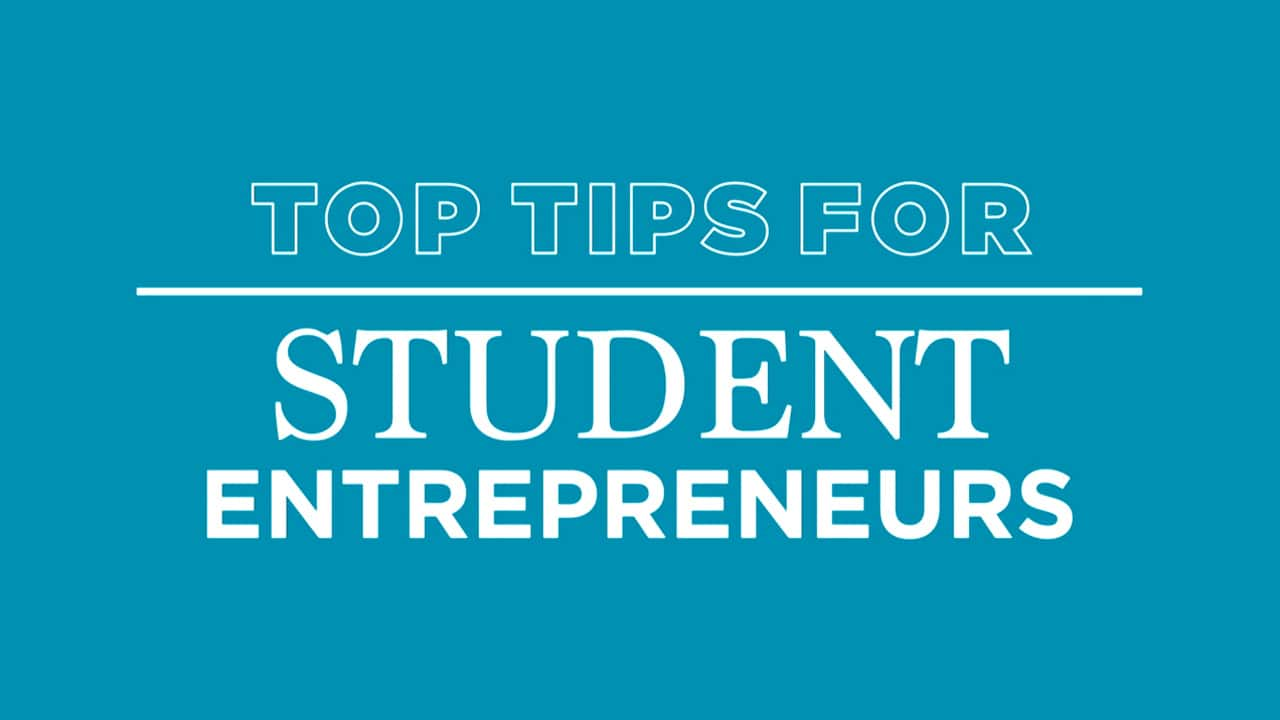 Advice for becoming an entrepreneur while you're still in school