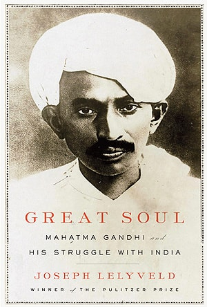 Joseph Lelyveld's book Great Soul: Mahatma Gandhi and His Struggle With India was released in North America and Britain on Tuesday.