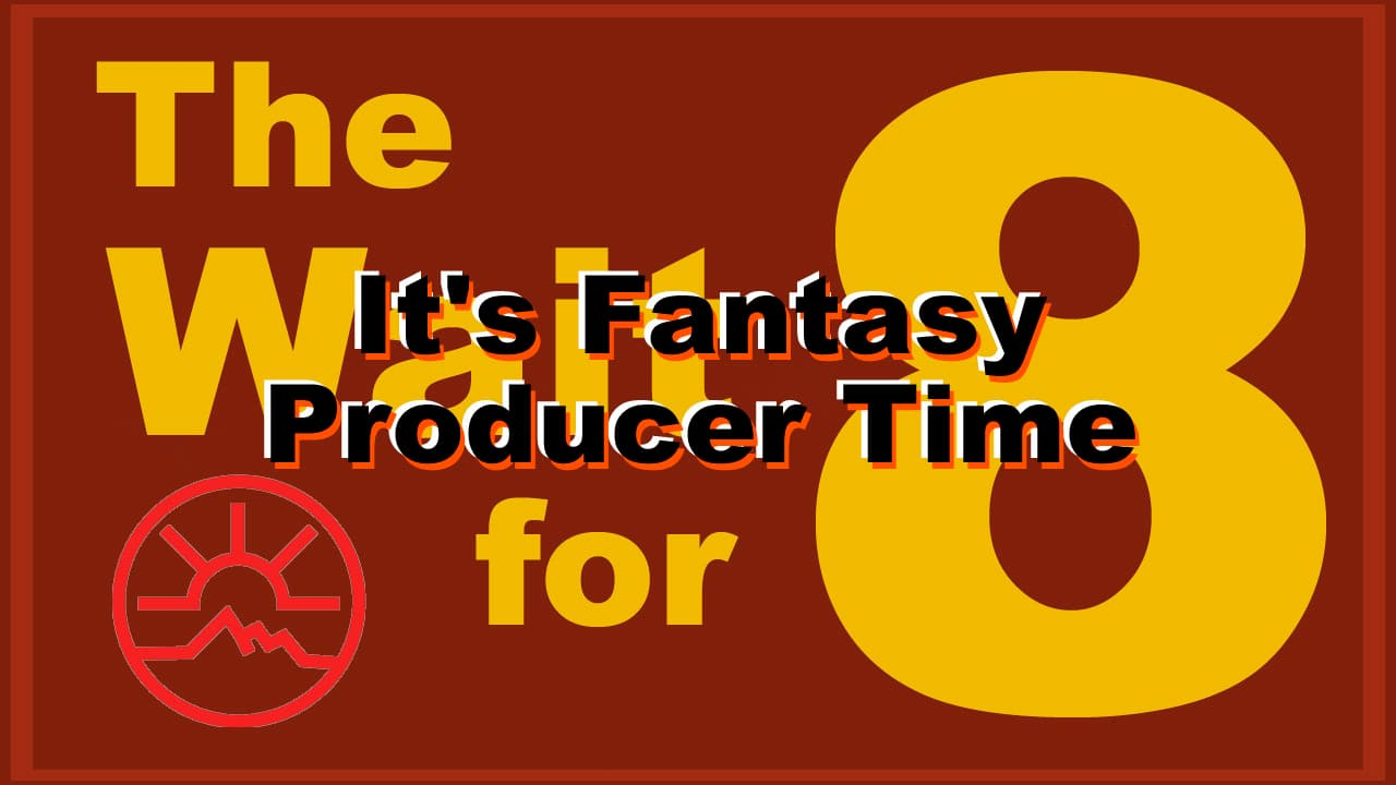 Wait_for_8_template_Fantasy_Producer