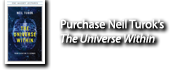 Purchase Neil Turok's The Universe Within