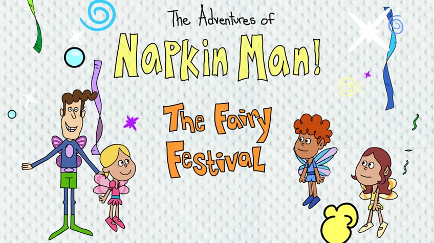 Napkin Man: Fairy Festival