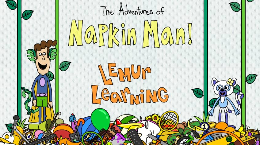 Napkin Man: Lemur Learning