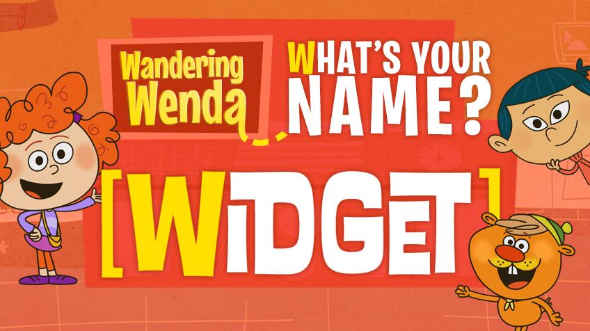 Wandering Wenda What's Your Name Widget