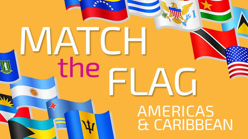 Match the Flag: Americas & Caribbean