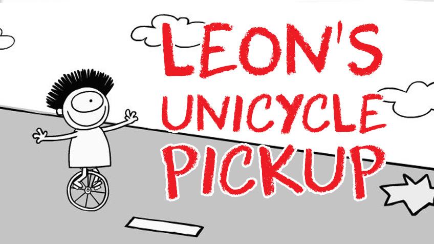 Leon's Unicycle Pickup