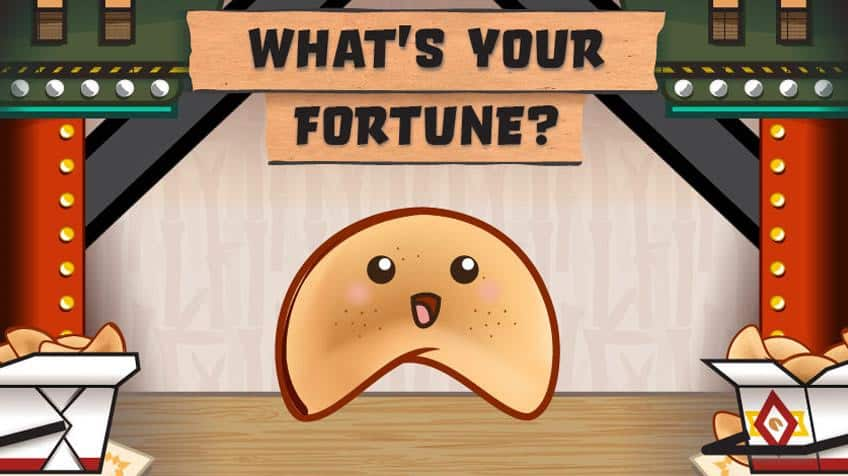 What will your fortune cookie tell you?