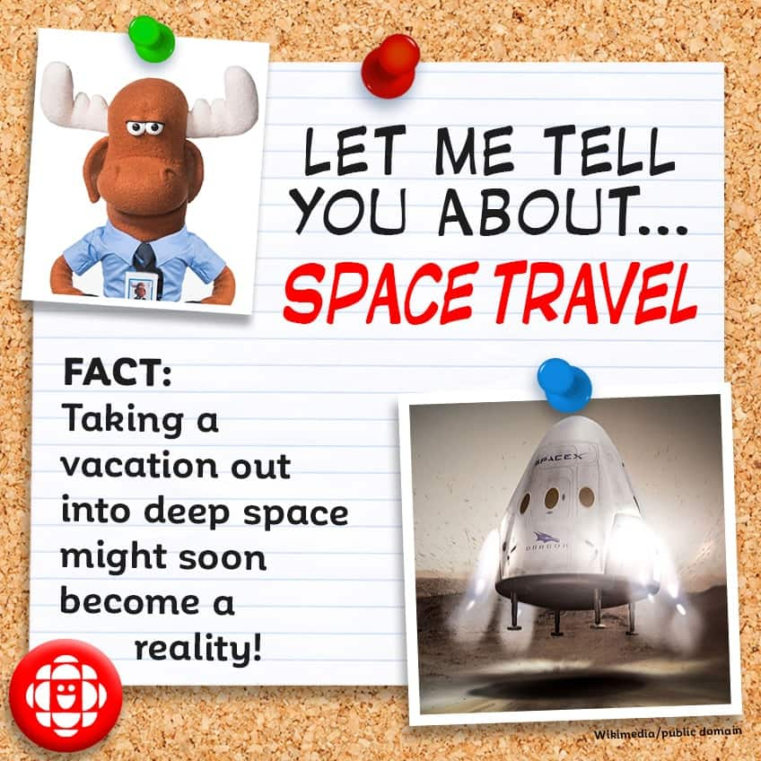 FACT: Taking a vacation into deep space will soon be a reality!