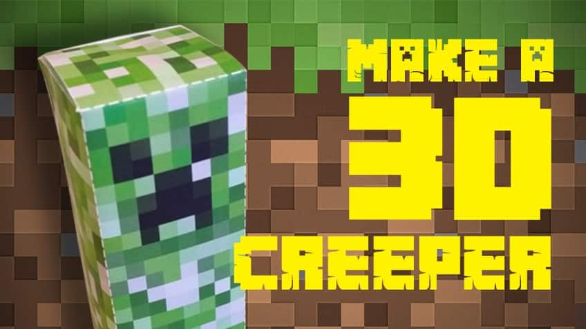 Make Your Own 3d Creeper