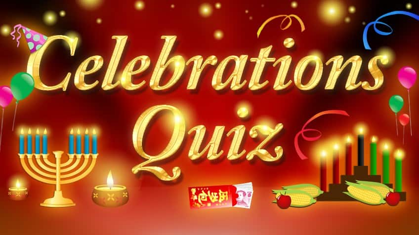 QUIZ: Time to Celebrate! | Explore | Awesome Activities & Fun Facts
