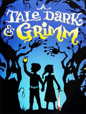 Book cover: A Tale Dark & Grim by Adam Gidwitz
