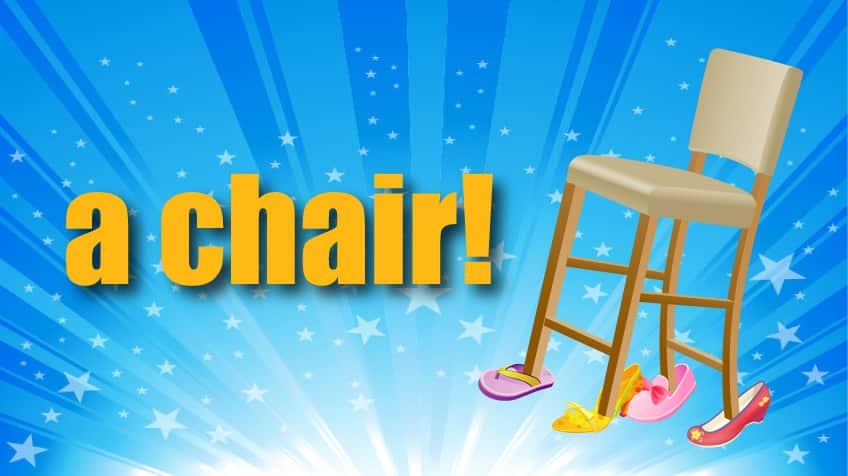 A chair!