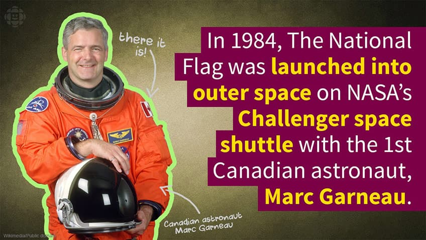 The first Canadian flag up in space went with astronaut Marc Garneau