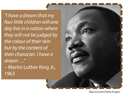 I have a dream that my four little children will one day live in a nation where they will not be judged by the colour of their skin but by the content of their character. I have a dream …