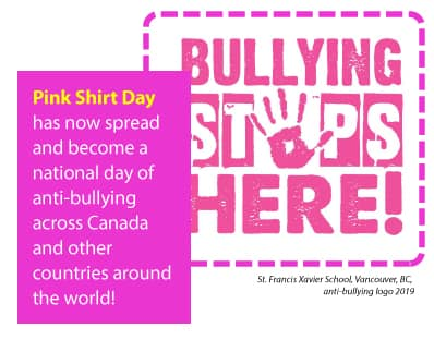 Pink Shirt Day has not spread and become a national day of anti bullying across Canada and other countries around the world