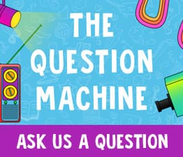 Click here to ask us a question through the question machine