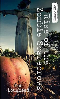 Book coverL Rise of the Zombie Scarecrows by Deb Loughead