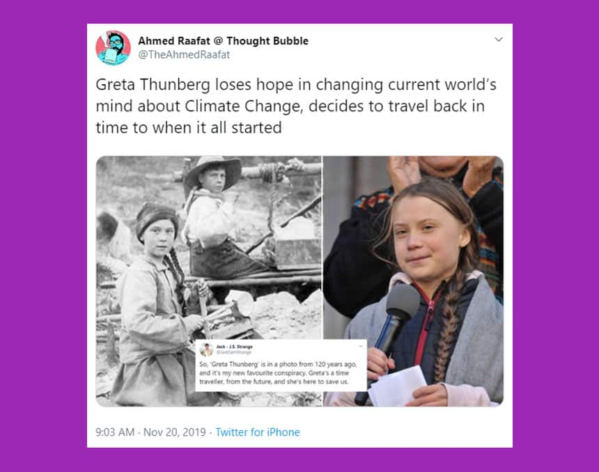 Tweet from Ahmed Raafat Thought Bubble says Greta Thunberg loses hope in changing current world's mind about climate change, decides to travel back in time to when it all started.