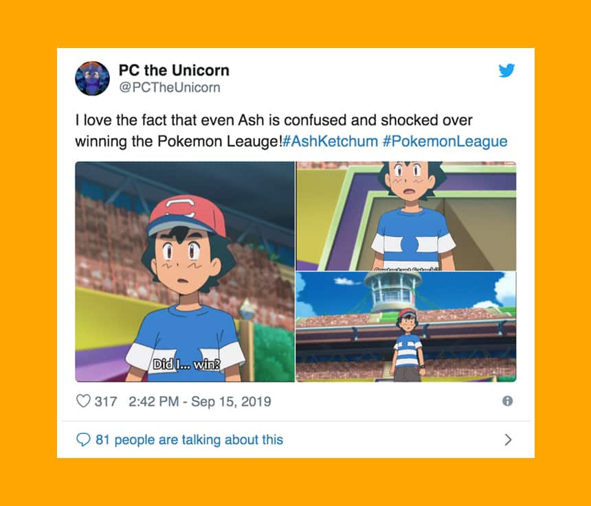 Tweet from PC the Unicorn says I love the fact that even Ash is confused and shocked over winning the Pokemon League!