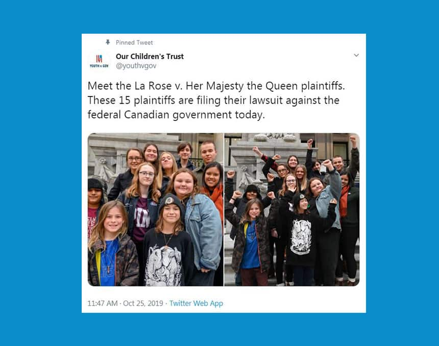 Tweet from Our Children's Trust says Meet the La Rose v. Her Majesty the Queen plaintiffs. These 15 plaintiffs are filing their lawsuit against the federal Canadian government today.
