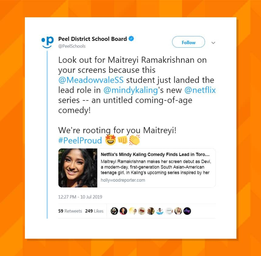 Tweet from Peel District School Board saying, Look out for Maitreyi Ramakrishnan on your screens because this Meadowvale student just landed the lead role in Mindy Kaling's new Netflix series, an untitled coming of age comedy! We're rooting for you Maitreyi!