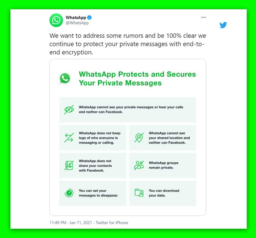 Tweet from WhatsApp says We want to address some rumours and be 100% clear we continue to protect your private messages with end to end encryption.