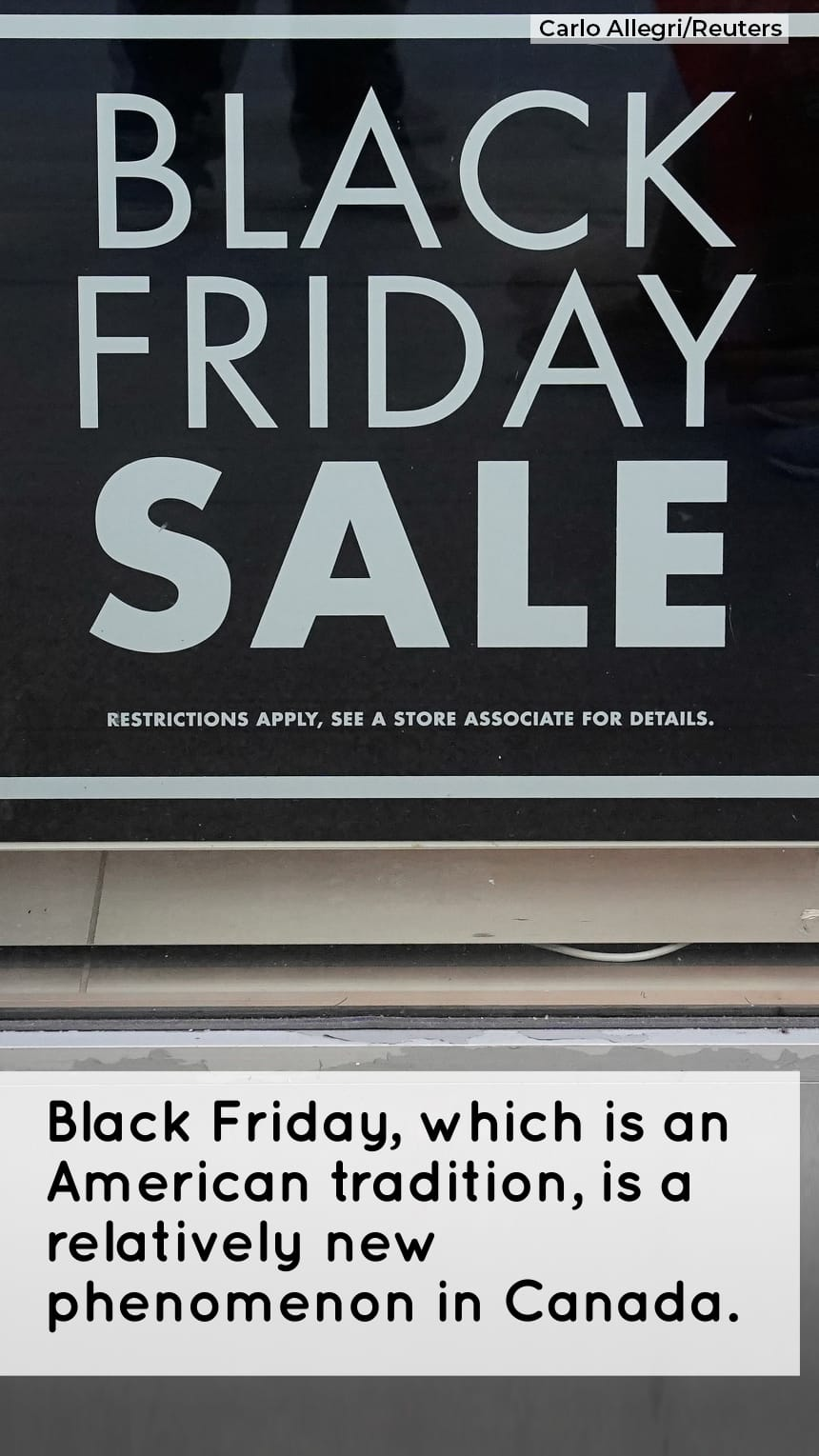 Black Friday, which is an American tradition, is a relatively new phenomenon in Canada.