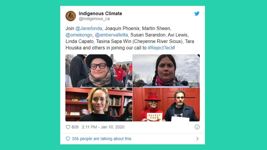 A tweet from Indigenous Climate showing a compilation of the celebrities who have spoken out against the project. Jane Fonda and Joaquin Phoenix are a couple of those named.