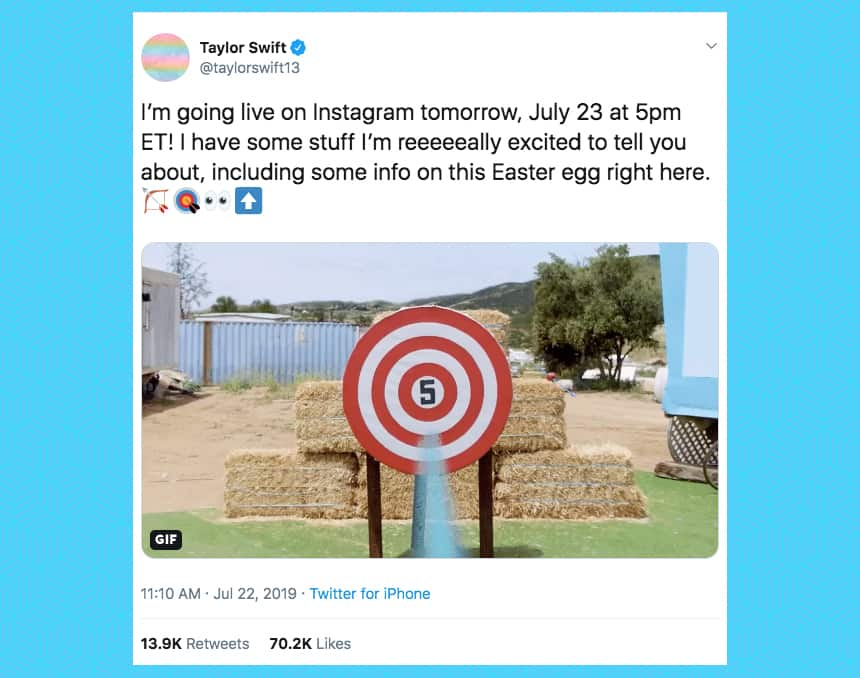 Taylor Swift tweeted I'm going live on Instagram tomorrow, July 23 at 5 p.m. ET! I have some stuff I'm reeeeally excited to tell you about, including some info on this Easter egg right here.