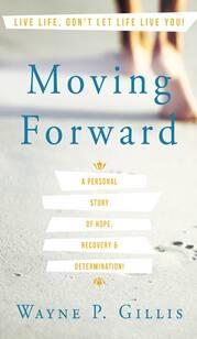 MovingForwardWaynePGillis.jpg