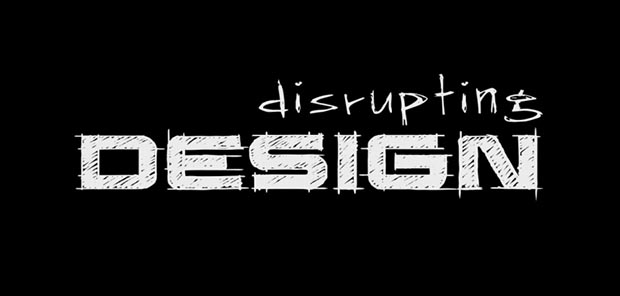 Disrupting Design