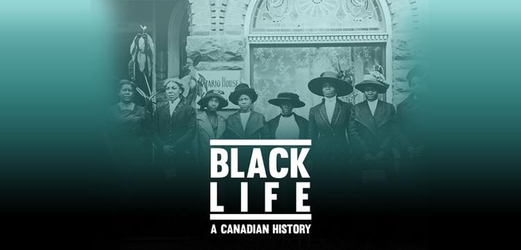 Black Life: A Canadian History