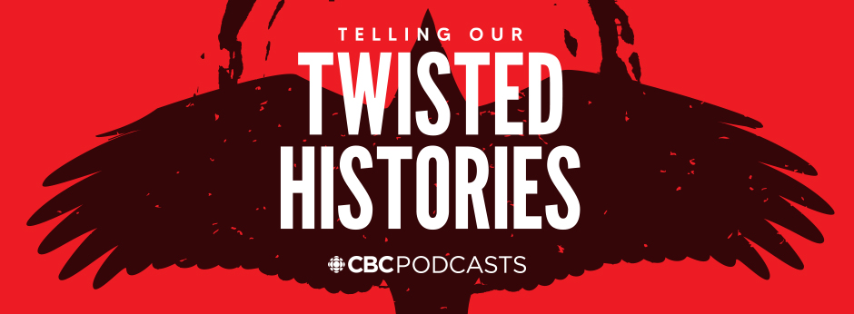 NEW CBC PODCAST TELLING OUR TWISTED HISTORIES LAUNCHES MAY 31 HOSTED BY KANIEHTI:IO HORN