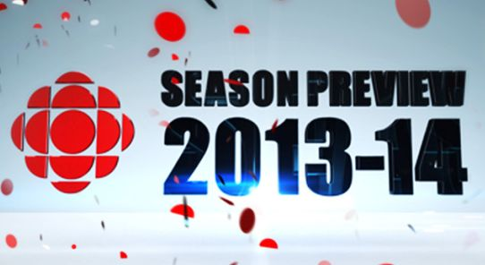 CBC TELEVISION LAUNCHES 2013-2014 SCHEDULE FEATURING NEW PRIMETIME SERIES, SOCHI 2014, AND A SLATE O
