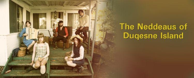 The Neddeaus of Duqesne Island