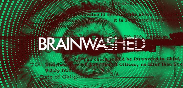 Brainwashed - CBC Media Centre
