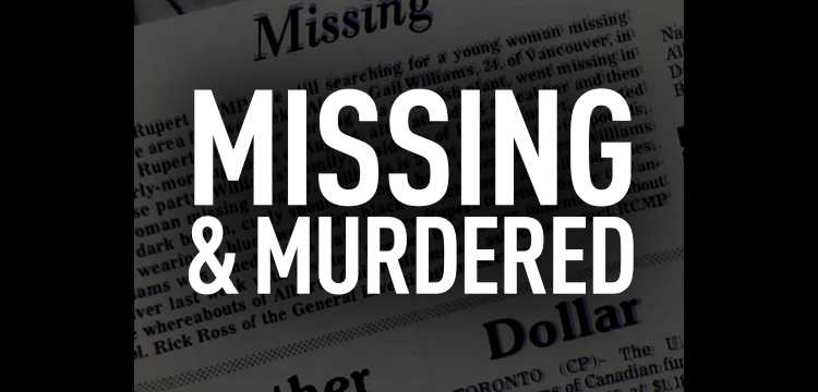 Missing & Murdered