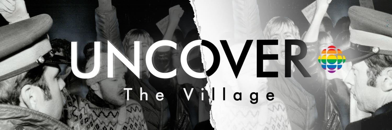 Uncover: The Village - CBC Media Centre
