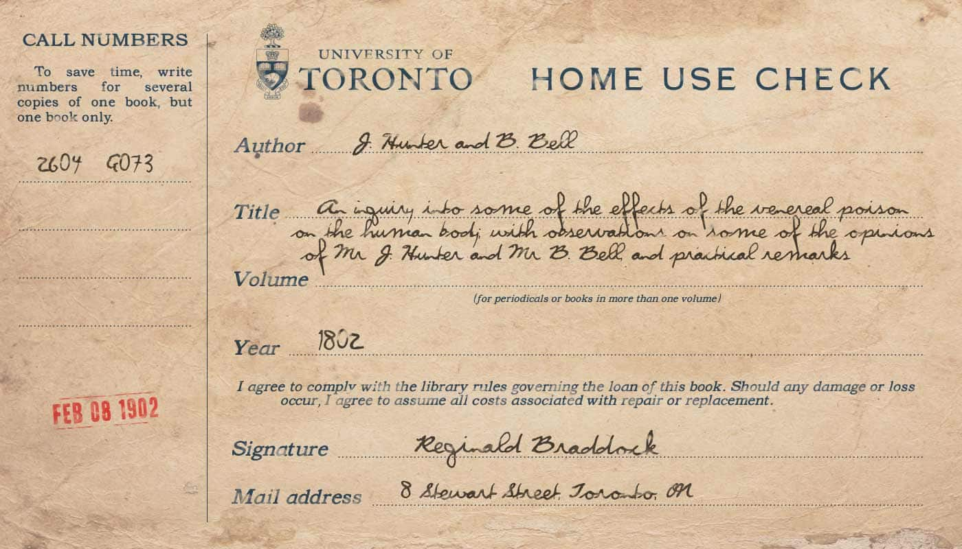 A check slip from the library indicating Reginald Braddock took out a book on Feb. 8, 1903 regarding the effects of venereal poison on the human body.