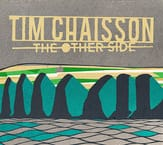Music Review:  Tim Chaisson - The Other Side