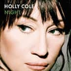 Music Review:  Holly Cole - Night