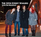 Music Review:  The 24th Street Wailers - Live In Halifax