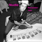 Music Review:  Nudie - Remember This